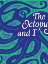 Win a copy of The octopus and I