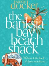Win a copy of The Banksia Bay beach shack