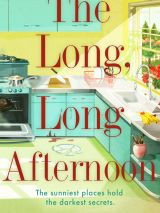 Win a copy of The Long, Long Afternoon