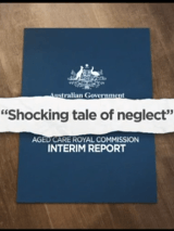 "Aged Care Royal Commission reveals ""shocking tale of neglect"""