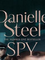 Win a copy of Spy by Danielle Steel