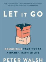 Win a copy of Let It Go - downsizing your way to a richer, happier life