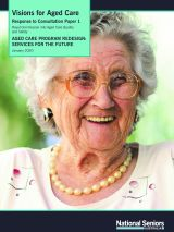 Visions for Aged Care - Response to Consultation Paper 1